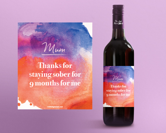 image about Printable Wine Labels named Printable Wine Label: Mum. Owing for being sober for 9 weeks for me